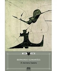 3º Bimestre  Escrava Isaura, de Bernardo Guimarães. Editora Ática. 168 páginas. Coleção Bom Livro.