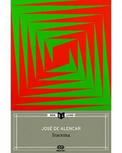 4º Bimestre  Iracema, de José de Alencar. Editora Ática. 128 páginas. Coleção Bom Livro.