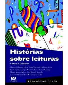 3º Bimestre  Histórias sobre Leitura, de Ivan Angelo. Editora Ática. 136 páginas. Coleção Para Gostar de Ler.