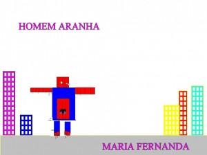 HOMEM ARANHA MARIA FERNANDA