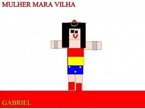 MULHER MARAVILHA - GABRIEL