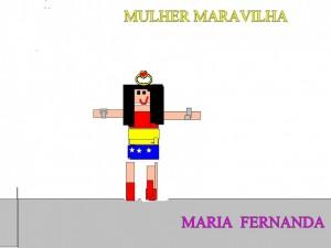 MULHER MARAVILHA - MARIA FERNANDA