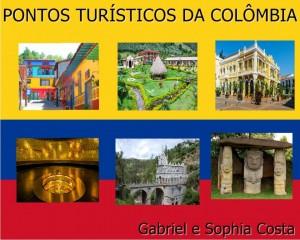 Pontos Turístico Da Colômbia Gabriel e Sophia Costa