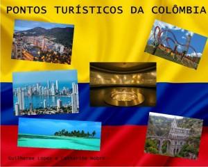 Pontos Turísticos da Colômbia Guilherme e Catharine