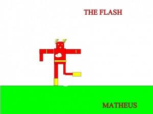 THE FLASH - MATHEUS