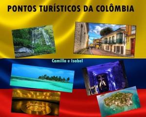 pontos turísticos da Colômbia Camilla e Isabel